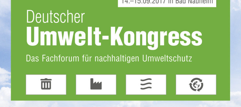 Deutscher Umweltkongress 2017 in Bad Nauheim